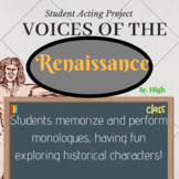 Voices of the Renaissance Monologue Performance Project