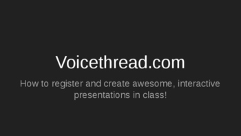 Voicethread tutorial for interactive presentations