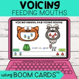 Voicing Feeding Mouths   Boom Cards™   Minimal Pairs   Dis