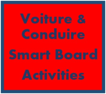 Voiture and Conduire (Car and driving in French) for Smartboard