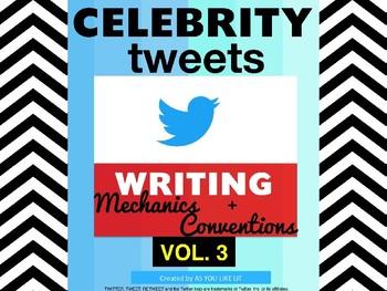 Vol. 3: Celebrity Tweets, Writing Mechanics & Conventions Practice, Print & Use