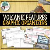 Volcanic Features - Graphic Organizers (Sills, Batholiths, Geysers...)