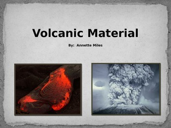 Volcanic Material Powerpoint