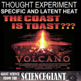 Volcano! A Thought Experiment on Specific and Latent Heat using the film