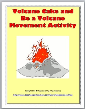 Volcano Cake Demonstration and Be a Volcano Movement Activity - Free