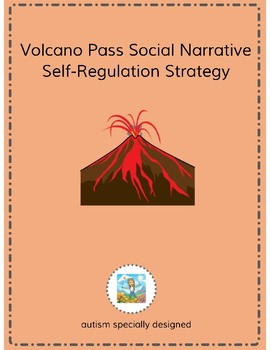 Volcano Pass Social Narrative- Self-Regulation Strategy