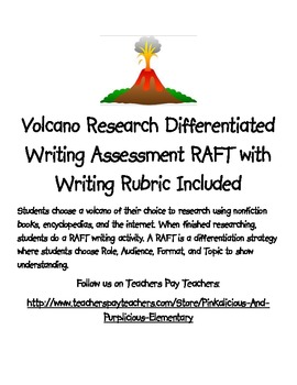 Volcano Research Differentiated Writing Assessment RAFT Writing Rubric Included