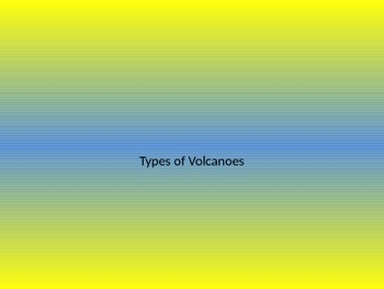 Volcano Types and Hazards