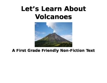Volcanoes: A Non-Fiction/Informational Text