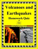 Volcanoes & Earthquakes Unit Homework Quiz