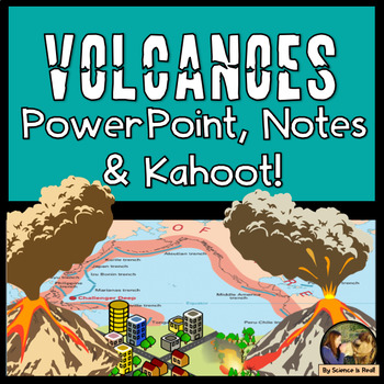 Volcanoes Interactive PowerPoint with Student Notes and KAHOOT! Quiz