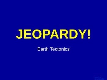 Volcanoes and Earthquakes - Jeopardy Review