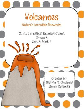 Volcanoes: Nature's Incredible Fireworks : Reading Street : Grade 3