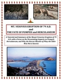 Volcanoes:  The Demise of Pompeii and Herculaneum (ONE OF A KIND LESSON!)