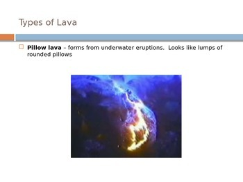 Volcanoes - Types of Lava