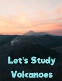 Volcanoes Unit Study