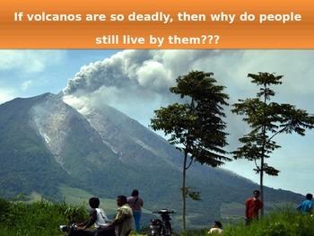 Volcanos -  Dangerous or Beneficial?