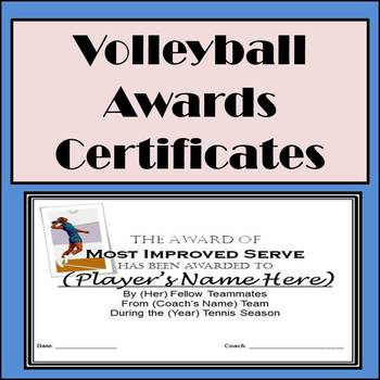 Volleyball Awards Certificates - 9 Diffferent Awards and N