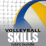 PE Volleyball Skill Physical Education Rubric Bundle
