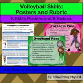 Volleyball Skills W/ Rubrics: 8 Skills Posters & 8 Volleyb