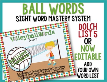 Ball Words Sight Word Mastery System-EDITABLE Volleyball Words
