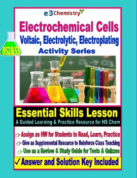 Voltaic & Electrolytic Cells, Activity Series: Essential Skills Lesson #52 & 53