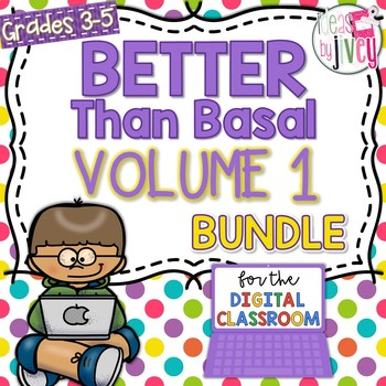 Volume 1 Better Than Basal + DIGITAL ADD-ON (Distance Learning)