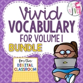 Volume 1 Vivid Vocabulary + DIGITAL ADD-ON