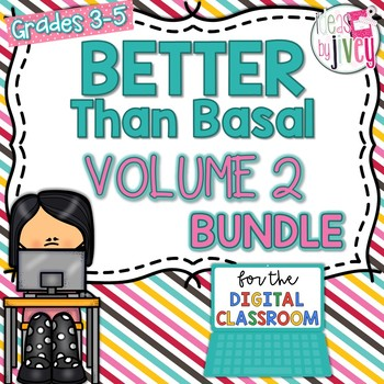 Volume 2 Better Than Basal + DIGITAL ADD-ON (Distance Learning)