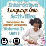 Interactive Language Arts Activities: Vol 2, FIRST Mentor Sentence Unit (Gr 3-5)