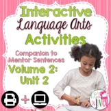 Interactive Language Arts Activities: Vol 2,SECOND Mentor Sentence Unit (Gr 3-5)