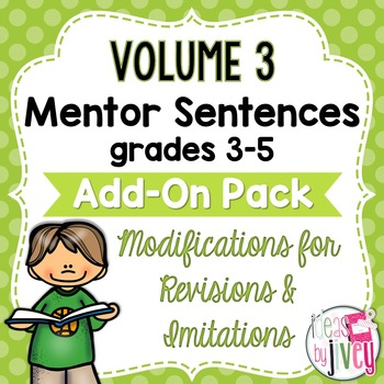 Volume 3 Grades 3-5 Mentor Sentences Modifications ADD-ON Pack
