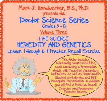 Volume 3 - HEREDITY AND GENETICS (Lessons 1-6)