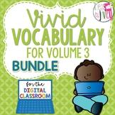 Volume 3 Vivid Vocabulary + DIGITAL ADD-ON