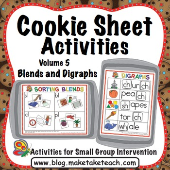 Blends and Digraphs - Cookie Sheet Activities Volume 5