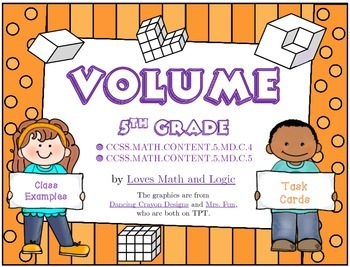 Volume: Group Examples and Task Cards for 5th Grade_5.MD.C.4; 5.MD.C.5