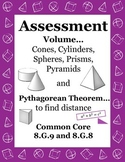 Volume Assessment Cones Cylinders Spheres 8.G.9 Pythagorean Theorem 8.G.9 Quiz