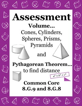 Volume Assessment Cones Cylinders Spheres 8.G.9 Pythagorea