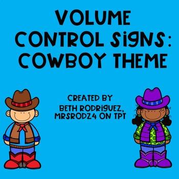Volume Control Signs:  Cowboy Theme