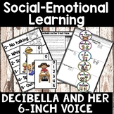 Voice Control / Levels - Social Skills – Decibella and Her 6 Inch Voice ( SEL )