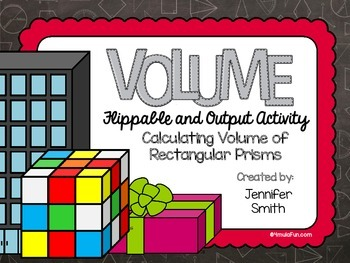 Volume of Rectangular Prisms Flippable and Output Activity