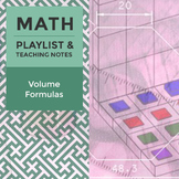 Volume Formulas - Playlist and Teaching Notes