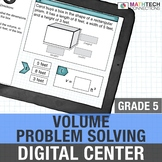 Volume Problem Solving - 5th Grade Digital Interactive Math Center