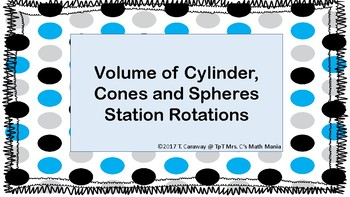 Volume of Cylinder, Cones and Spheres Station Rotations