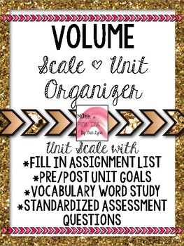 Volume Student Scale and Organizer 8.G.C.9 Go Math