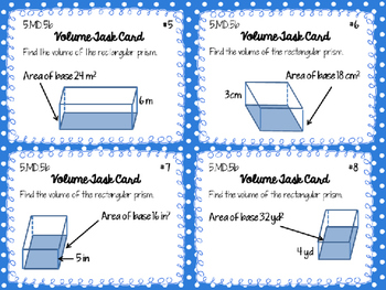 Volume Task Cards 5.MD.5 V=bh Volume = Base Area x Height