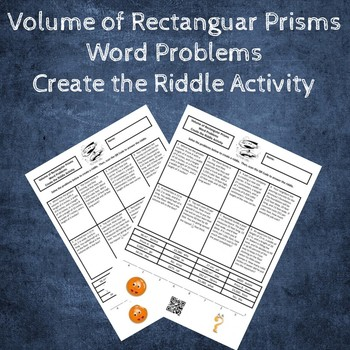 Volume of Rectangular Prisms Word Problems Create the Riddle Activity