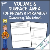 Volume and Surface Area of Prisms and Pyramids Discovery W
