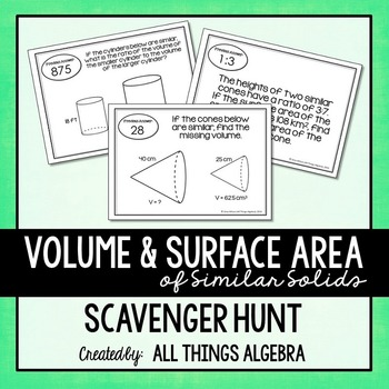 Volume and Surface Area of Similar Solids Scavenger Hunt