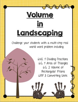 Volume in Landscaping Multi-step Word Problem 6.G.1, 6.G.2, 6.RP.3, 6.NS.1